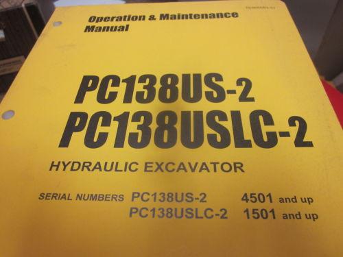 Komatsu PC138US-2 PC138USLC-2 Hydraulic Excavator Operation & Maintenance Manual