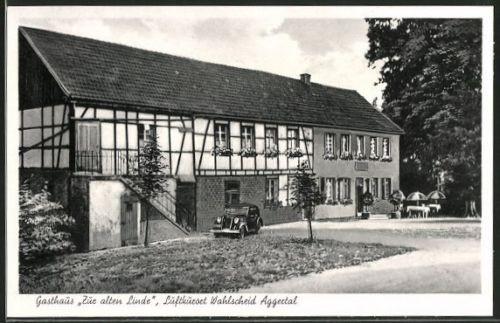 tolle AK Wahlscheid, Gasthaus zur alten Linde