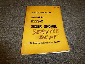Komatsu D55S-2 Dozer Shovel Tractor Shop Service Repair Manual S/N 1007-Up