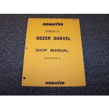 Komatsu D55S-3 Track Loader Crawler Dozer Shovel Shop Service Repair Manual Book