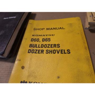 KOMATSU D60 D65 BULLDOZER DOZER SHOVELS SHOP MANUAL S/N 20006 & UP