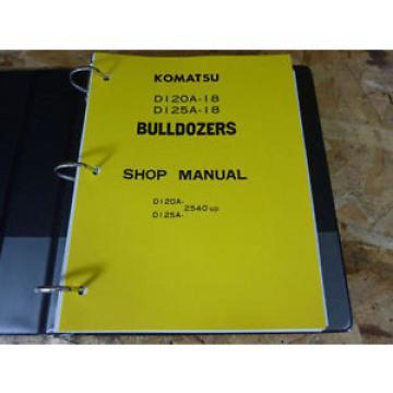 Komatsu D120A-18 & D125A-18 Bulldozer Service Manual
