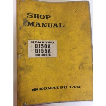Komatsu Komat'su D150A D155A  D150A-1 Bulldozer Factory Service Shop Manual 1981
