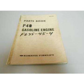 Komatsu Forklift P40 Gasoline Engine Parts Book # P40-PNE1