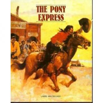 The Pony Express by Laurel Van der Linde (1993, Hardcover)