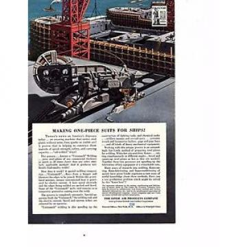 1942  WWII MAGAZINE PRINT AD, LINDE AIR PRODUCTS UNIONMELT SHIP WELDING ART