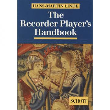 The Recorder Player's Handbook Paperback Book by Hans-Martin Linde