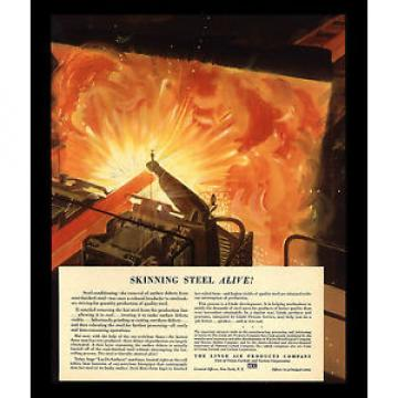 """VINTAGE 1941 """"SKINNING STEEL ALIVE"""" OXY FLAME LINDE AIR PRODUCTS ART PRINT AD"""