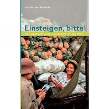 Einsteigen, Bitte ! [GER] by Joachim Van Der Linde.