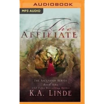 The Affiliate (Ascension) [Audio] by K a Linde.