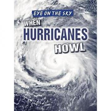 When Hurricanes Howl by Barbara M Linde