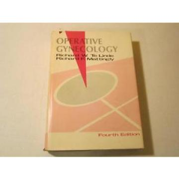 Operative Gynecology by Te Linde and Mattingly 4th Edition ~ 1970 HC W/DJ