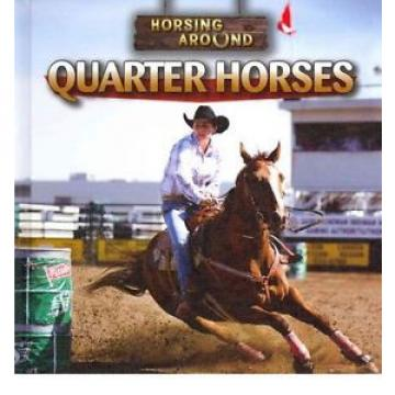 NEW Quarter Horses by Barbara M Linde