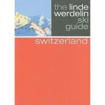 Switzerland (Linde Werdelin Ski Guides) by Jorn Werdelin.