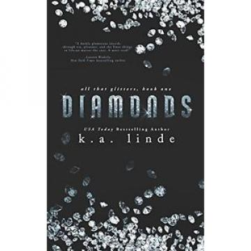 NEW Diamonds (All That Glitters) (Volume 1) by K.A. Linde