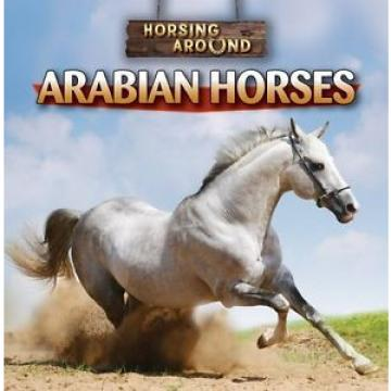 NEW Arabian Horses (Horsing Around) by Barbara M Linde
