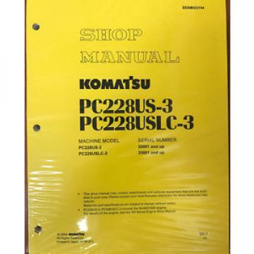 Komatsu PC228USLC-3, PC228US-3 Service Repair Printed Manual
