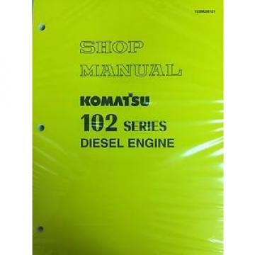 Komatsu 102 Series Engine Factory Shop Service Repair Manual
