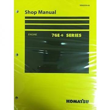 Komatsu 76E-6 Series Engine Factory Shop Service Repair Manual