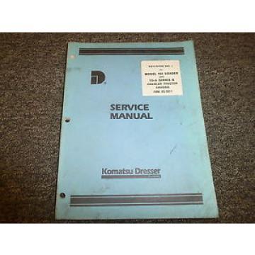 Komatsu Dresser 150 Loader Tractor Chassis Shop Service Repair Manual