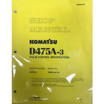 Komatsu D475A-3 Service Repair Workshop Printed Manual