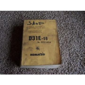 Komatsu D31E-18 40001-1 Factory Original Parts Catalog Manual