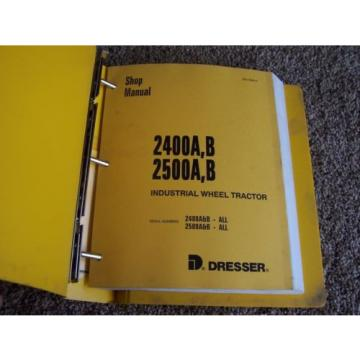 Komatsu Dresser 2400A B 2500A B Wheel Tractor Factory Service Shop Repair Manual